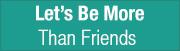 Talk About Creative Copywriter Brisbane let's be more than friends