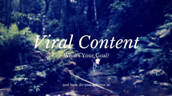 Viral Content Goals